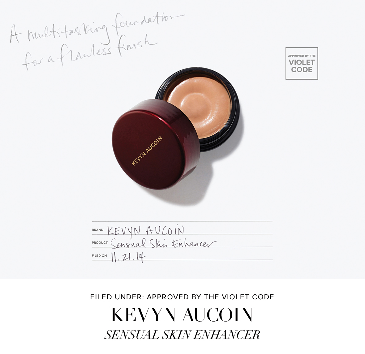 Filed Under: Approved by the Violet Code - Kevyn Aucoin